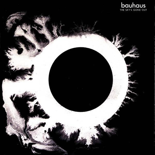 Bauhaus-TheSkysGoneOut_orig
