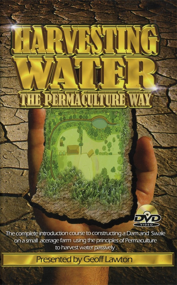 Harvesting Water the Permaculture Way with Geoff Lawton - DVD