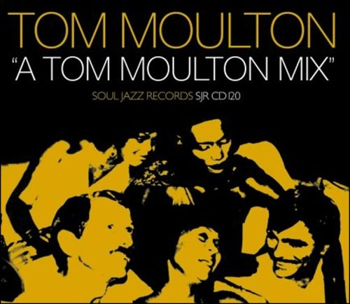 TOM MOULTON MIX